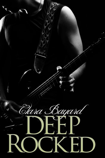 Deep Rocked - Rocked, #5 ebook by Clara Bayard