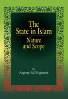 The State in Islam Nature and Scope ebook by Asghar Ali Engineer
