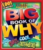 Crazy, Cool & Outrageous (TIME For Kids Book of WHY) ebook by Editors of TIME For Kids Magazine