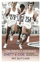 The Perfect Distance ebook by Pat Butcher