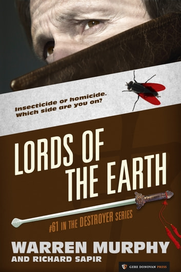 Lords of the Earth - The Destroyer #61 ebook by Warren Murphy,Richard Sapir