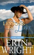 Lessons in Love - A Western Romance Novel ebook by Erin Wright