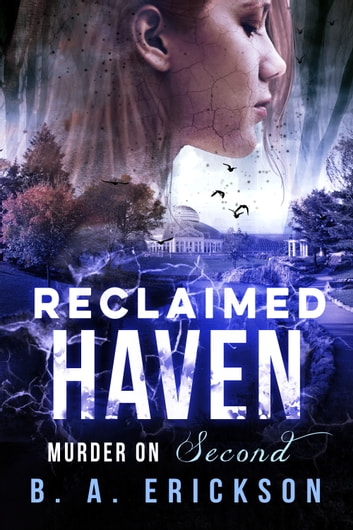 Reclaimed Haven - Murder on Second ebook by B.A. Erickson