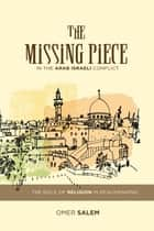 The Missing Peace ebook by Omer Salem