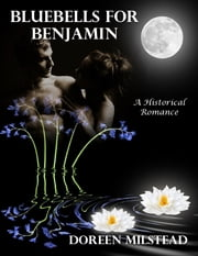 Bluebells for Benjamin: A Historical Romance ebook by Doreen Milstead