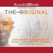 The Original audiobook by Brandon Sanderson, Mary Robinette Kowal