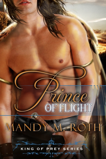 Prince of Flight ebook by Mandy M. Roth