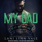 My Bad audiobook by Lani Lynn Vale