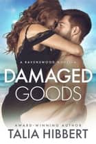 Damaged Goods ekitaplar by Talia Hibbert