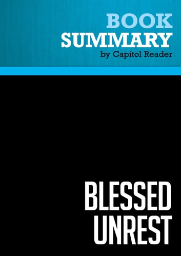 Summary of Blessed Unrest: How the Largest Movement in the World Came into Being and Why No One Saw it Coming - Paul Hawken ebook by Capitol Reader