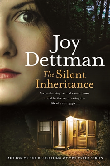 The Silent Inheritance ebook by Joy Dettman