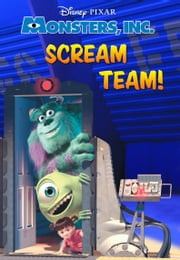 Monsters, Inc.: Scream Team ebook by Disney Book Group