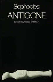 Antigone ebook by Richard Emil Braun,Sophocles