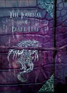 The Journal of Blake Leaf - A Dragonian Series Novel ebook by Adrienne Woods, Lea Cherry
