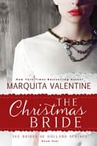 The Christmas Bride ebook by Marquita Valentine