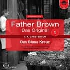 Das Blaue Kreuz audiobook by Gilbert Keith Chesterton, Hanswilhelm Haefs