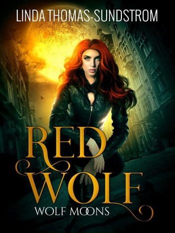 Red Wolf - Wolf Moons, #1 ebook by Linda Thomas-Sundstrom