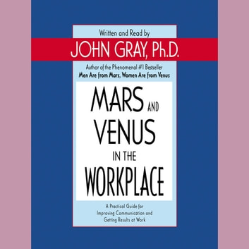 Mars and Venus in the Workplace audiobook by John Gray