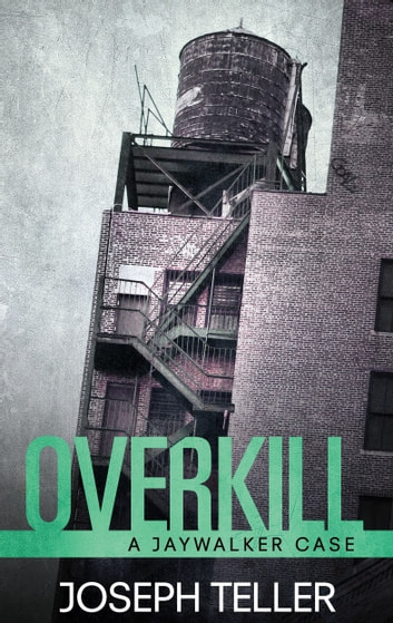 Overkill ebook by Joseph Teller