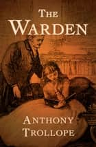 The Warden ebook by Anthony Trollope