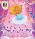 Ballet Dreams ebook by Cerrie Burnell