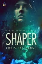 Shaper ebook by Christine Danse