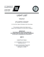 LIGHT LIST Volume I ATLANTIC COAST  St. Croix River, Maine to Shrewsbury River, New Jersey ebook by USCG