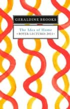Boyer Lectures 2011 ebook by Geraldine Brooks