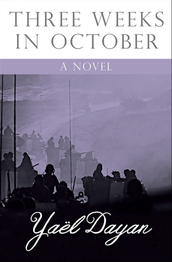 Three Weeks in October - A Novel ebook by Yaël Dayan