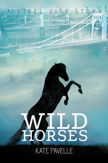 Wild Horses ebook by Kate Pavelle