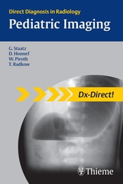 Pediatric Imaging ebook by Gundula Staatz,Dagmar Honnef