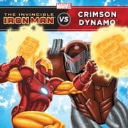 The Invincible Iron Man vs. Crimson Dynamo ebook by Disney Book Group
