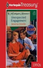 Unexpected Engagement ebook by Jessica Steele