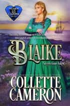 Blaike: Secrets Gone Askew ebook by Collette Cameron