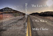 ROUTE 66: THE LAST MILE ebook by Michael Clarke