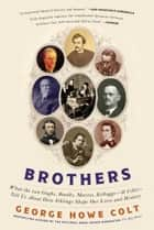 Brothers ebook by George Howe Colt