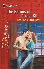 The Barons of Texas: Kit ebook by Fayrene Preston