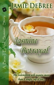 Jasmine Betrayal ebook by Jamie DeBree