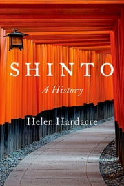 Shinto - A History ebook by Helen Hardacre