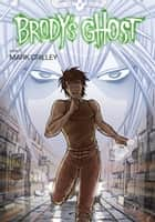 Brody's Ghost Volume 5 ebook by Mark Crilley