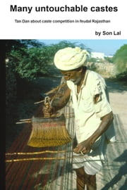Many Untouchable Castes ebook by Son Lal