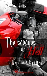 La griffure de la panthère - The savages of Hell, T4 eBook by Pierrette Lavallée