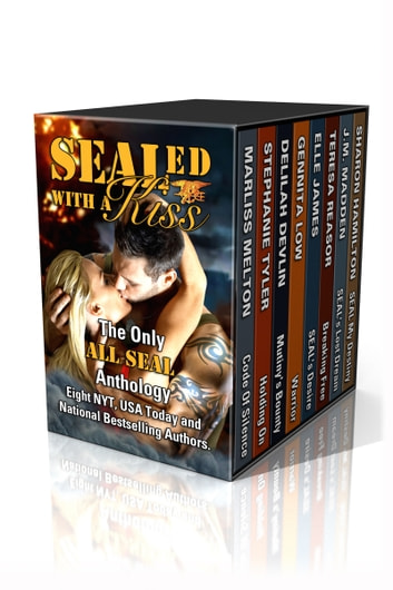 SEALed With A Kiss - An All-Navy SEAL Anthology ebook by Marliss Melton,Gennita Low,Stephanie Tyler