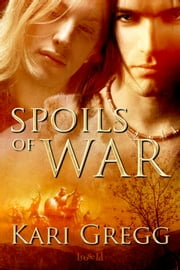 Spoils of War ebook by Kari Gregg