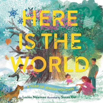Here Is the World: A Year of Jewish Holidays ebook by Lesléa Newman