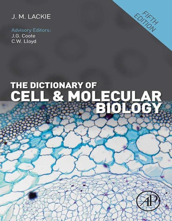 The Dictionary of Cell and Molecular Biology ebook by