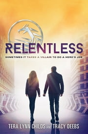 Relentless ebook by Tera Lynn Childs,Tracy Deebs
