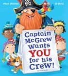 Captain McGrew Wants You for his Crew! ebook by Mark Sperring, Ed Eaves
