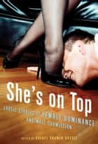 She's on Top ebook by Rachel Kramer Bussel