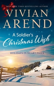 A Soldier's Christmas Wish ebook by Vivian Arend